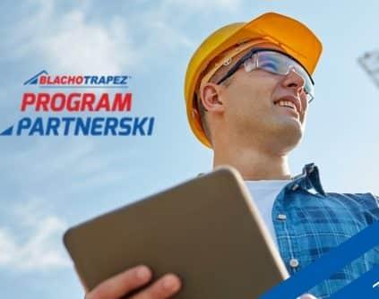 Program Partnerski Blachotrapez. Wygrywaj nagrody!!! 2