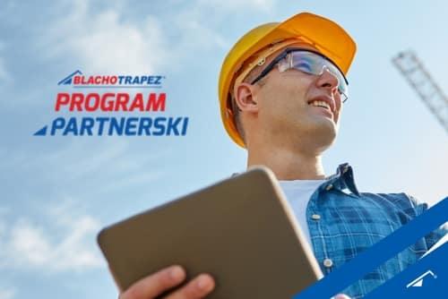 Program Partnerski Blachotrapez. Wygrywaj nagrody!!! 3